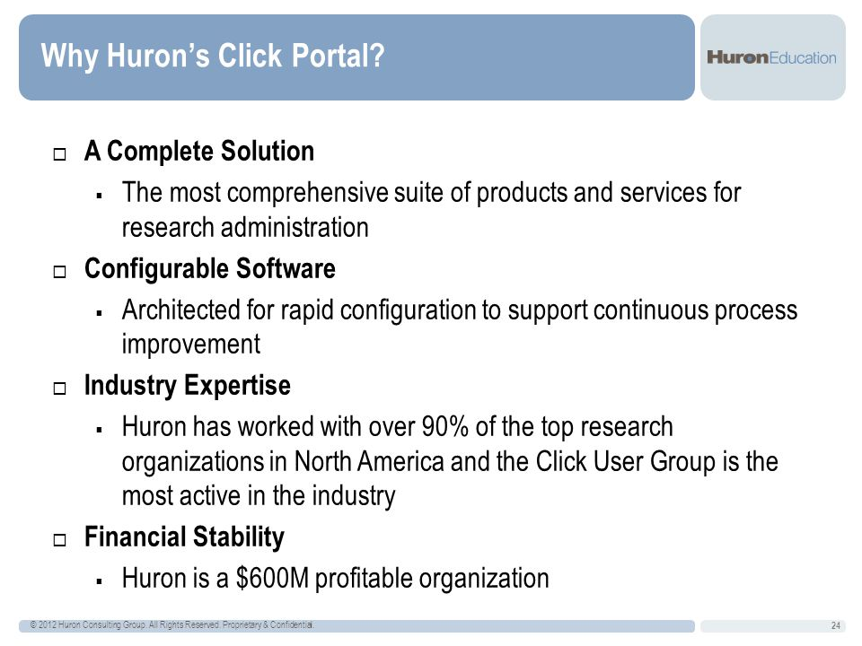 Why Huron's Click Portal. © 2012 Huron Consulting Group.