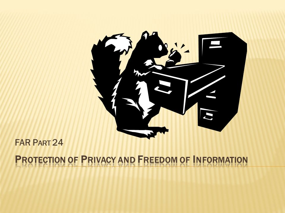 This part prescribes policies and procedures that apply requirements of the Privacy Act of 1974 (5 U.S.C.