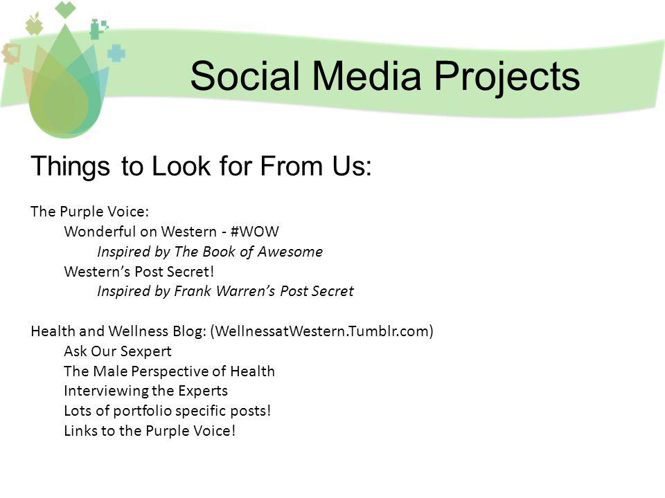 Connect with Us Western USC Health and Wellness Support Service @HWSS_Western WellnessatWestern.tumblr.com Pinterest.com/wellnesswestern Health.wellness@usc-uwo.org Wellnessatwestern.ca