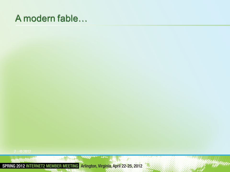 A modern fable… 2 – © 2012