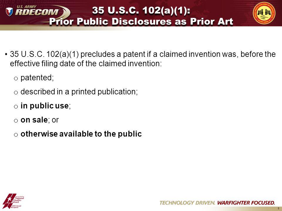 5 35 U.S.C.102(a)(1): Prior Public Disclosures as Prior Art 35 U.S.C.