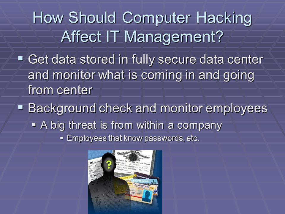 How Should Computer Hacking Affect IT Management.