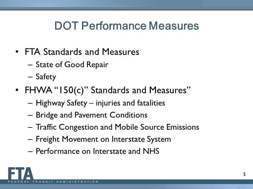 6 Establish Performance Targets Transit Agencies (FTA Grantees) – To establish SGR performance targets not later than 3 months after TAM Rule – To establish Safety performance targets 1 year after Final Safety Rule States to establish performance targets not later than 1 year after 150(c) measures established