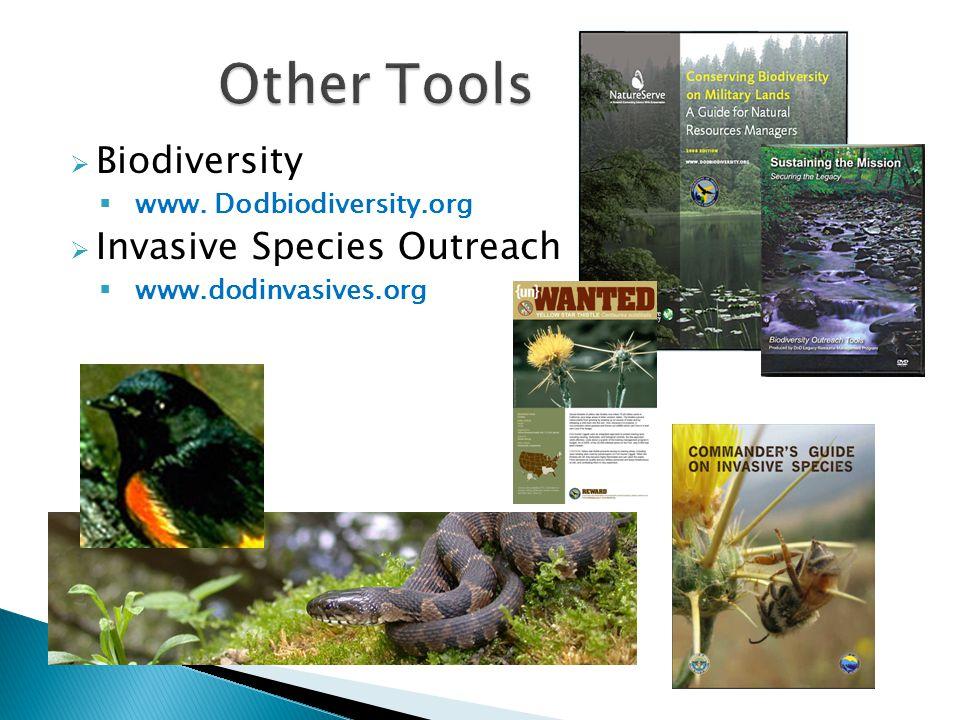  Biodiversity  www. Dodbiodiversity.org  Invasive Species Outreach  www.dodinvasives.org