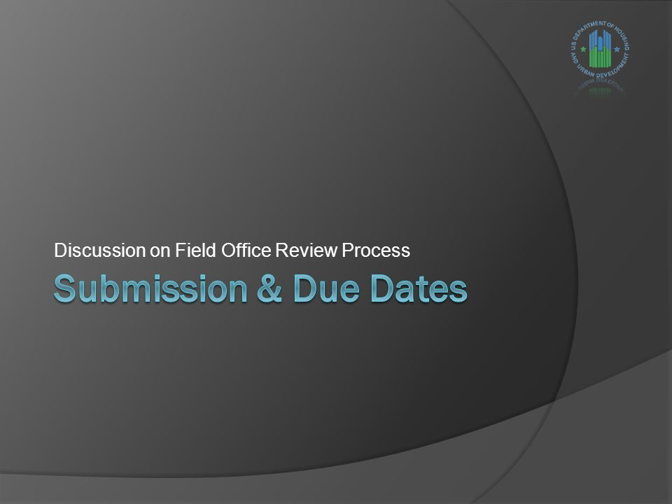 Discussion on Field Office Review Process