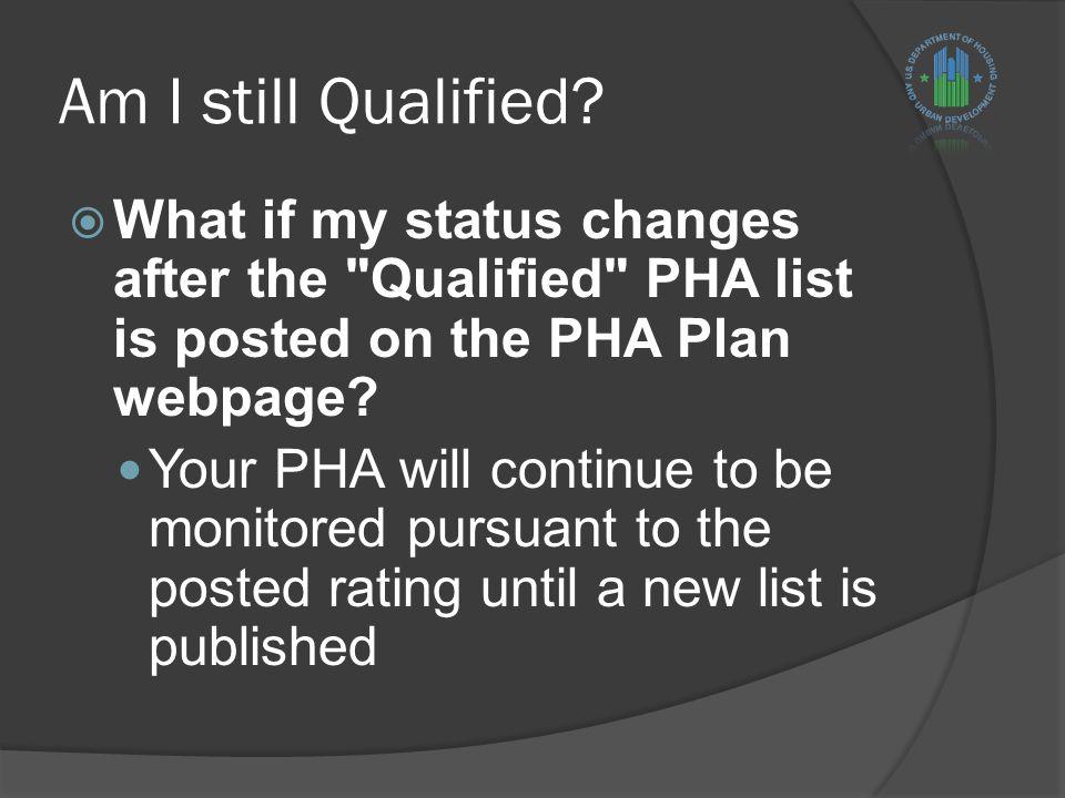 Am I still Qualified.