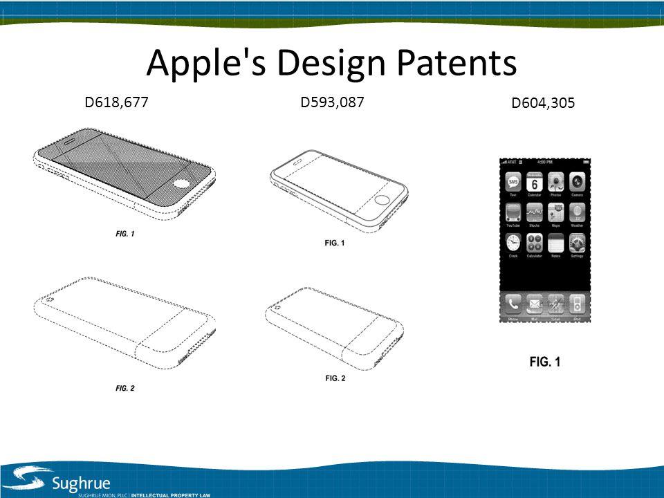 Apple s Design Patents D618,677D593,087 D604,305