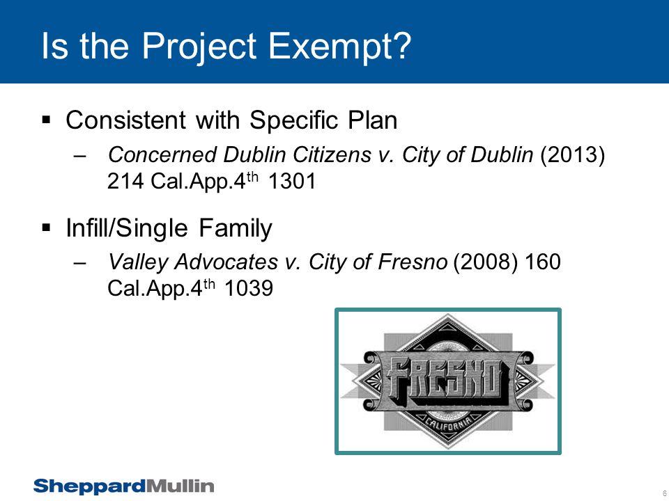 Is the Project Exempt.(cont.)  Unusual circumstances –Berkeley Hillside Preservation v.