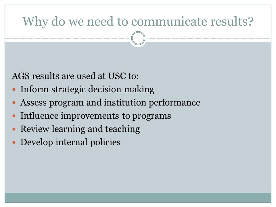 Why do we need to communicate results.