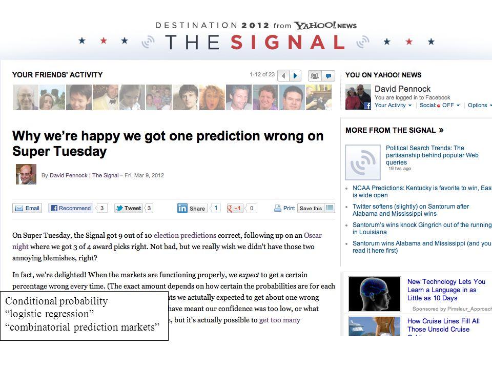 """Conditional probability """"logistic regression"""" """"combinatorial prediction markets"""""""