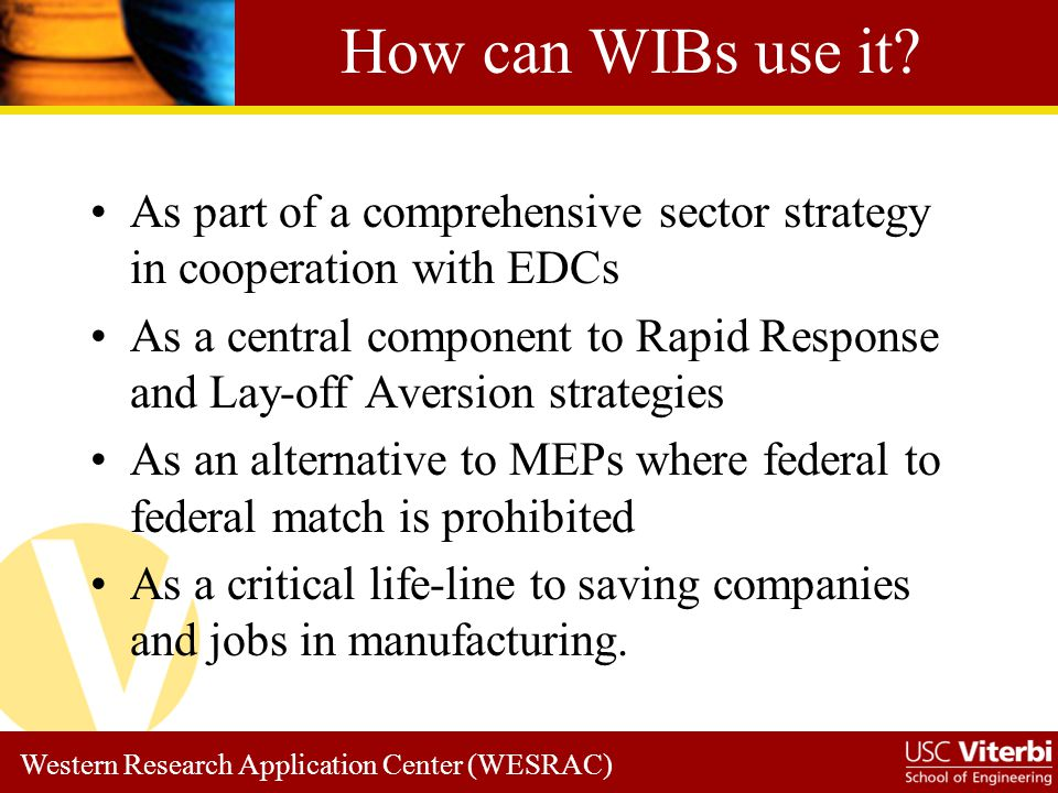Western Research Application Center (WESRAC) How can WIBs use it.