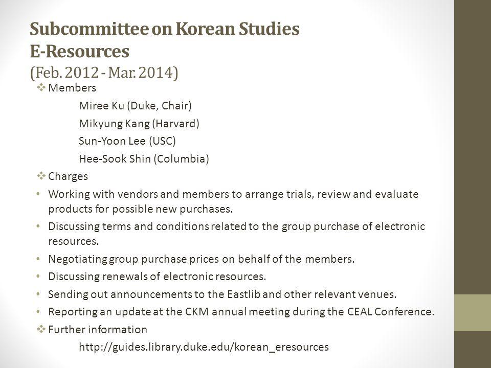 Subcommittee on Korean Studies E-Resources (Feb. 2012 - Mar.