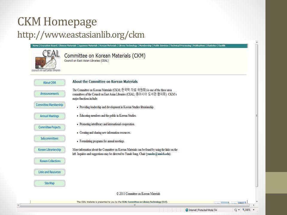 CKM Homepage http://www.eastasianlib.org/ckm