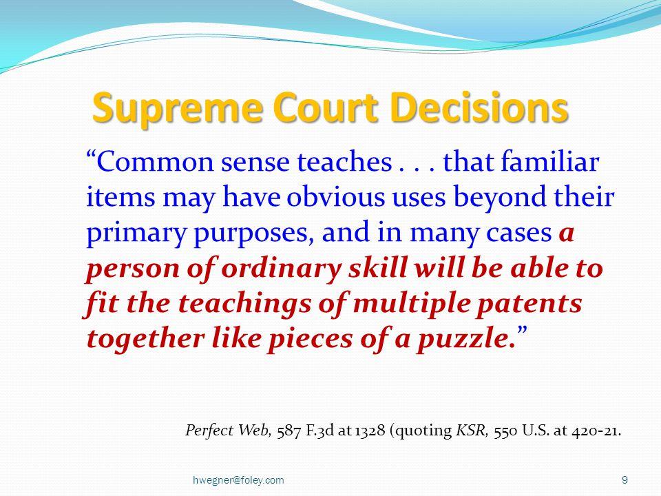 Supreme Court Decisions Common sense teaches...