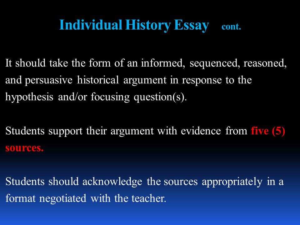 Individual History Essay cont.