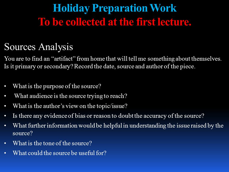 Holiday Preparation Work To be collected at the first lecture.