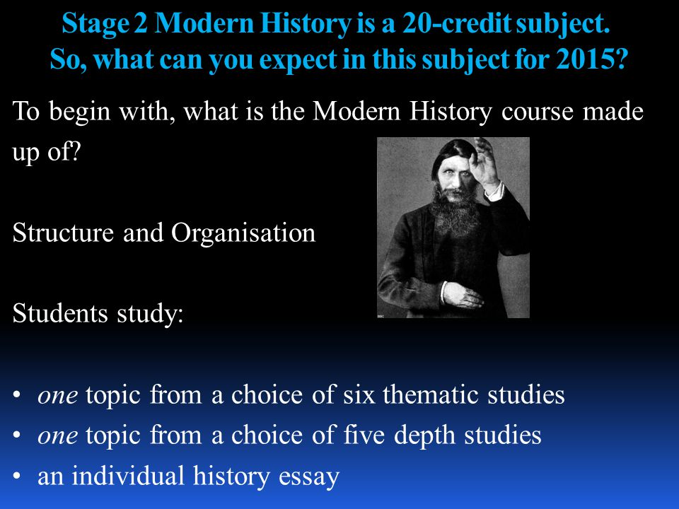 Thematic Study Topics: Topic 1: Pain and Gain: Modernisation and Society since c.