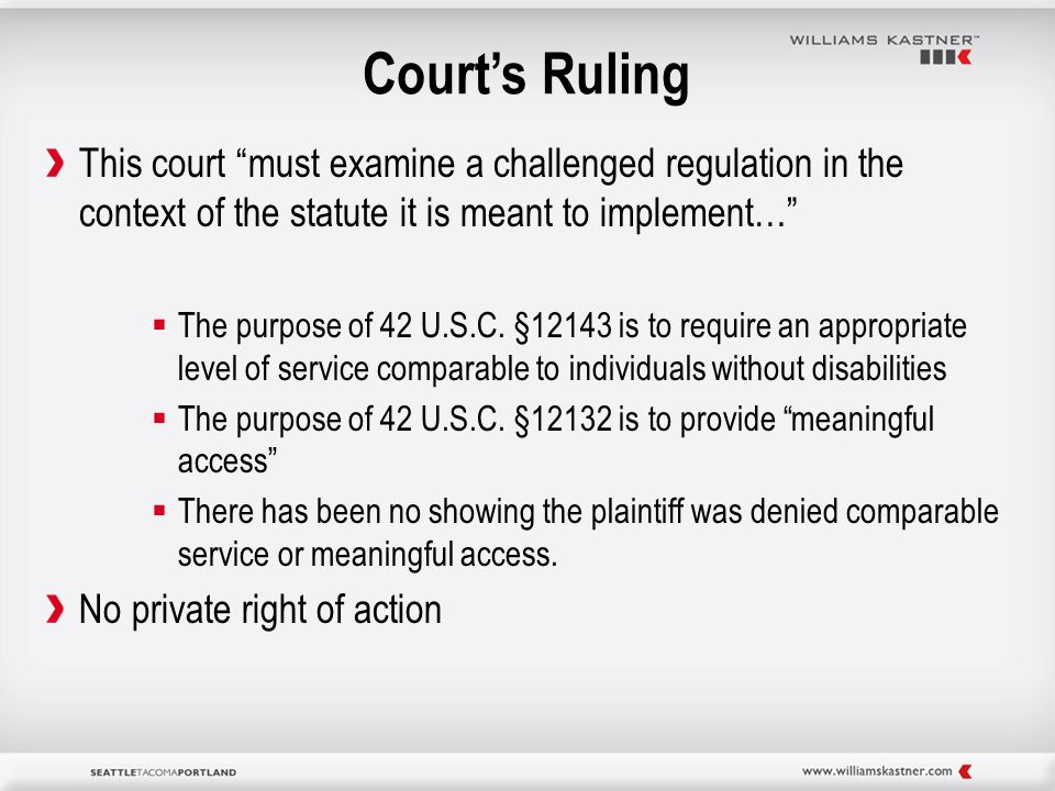 Court's Ruling This court must examine a challenged regulation in the context of the statute it is meant to implement…  The purpose of 42 U.S.C.
