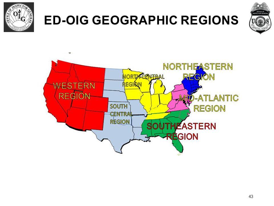 43 ED-OIG GEOGRAPHIC REGIONS