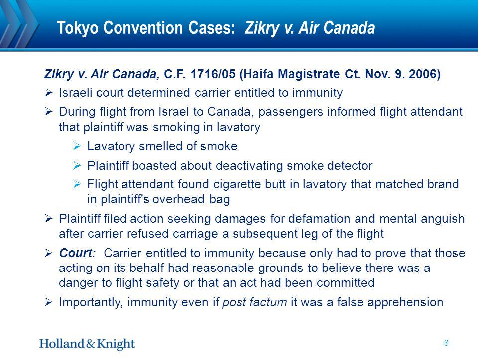 Tokyo Convention Cases: Zikry v. Air Canada Zikry v.