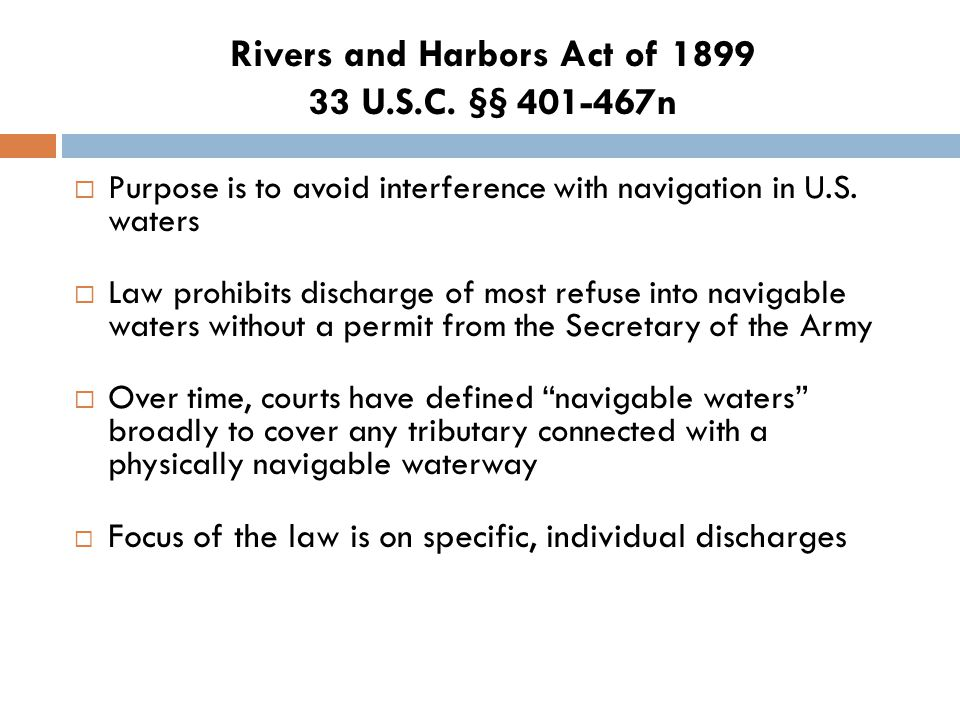 Rivers and Harbors Act of 1899 33 U.S.C.