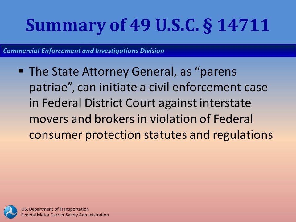 Commercial Enforcement and Investigations Division Summary of 49 U.S.C.