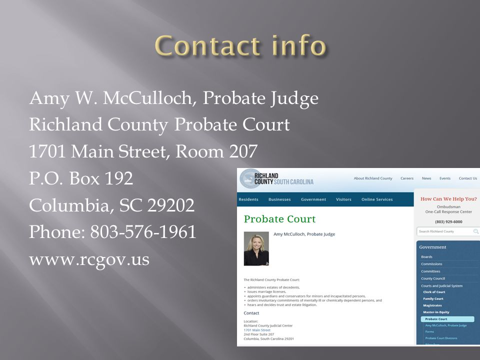 Amy W. McCulloch, Probate Judge Richland County Probate Court 1701 Main Street, Room 207 P.O.