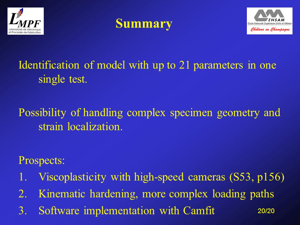 20/20 Identification of model with up to 21 parameters in one single test.