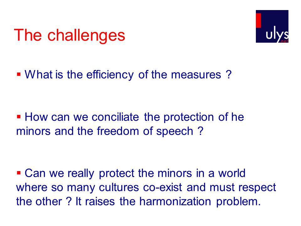 The challenges  What is the efficiency of the measures .