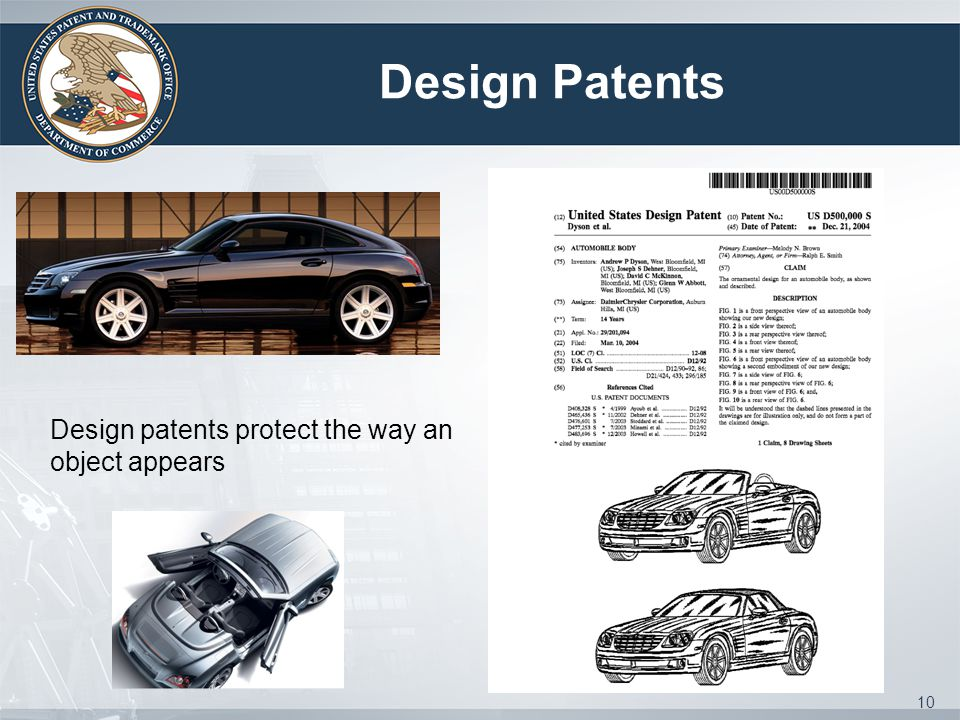 Design Patents Design patents protect the way an object appears 10