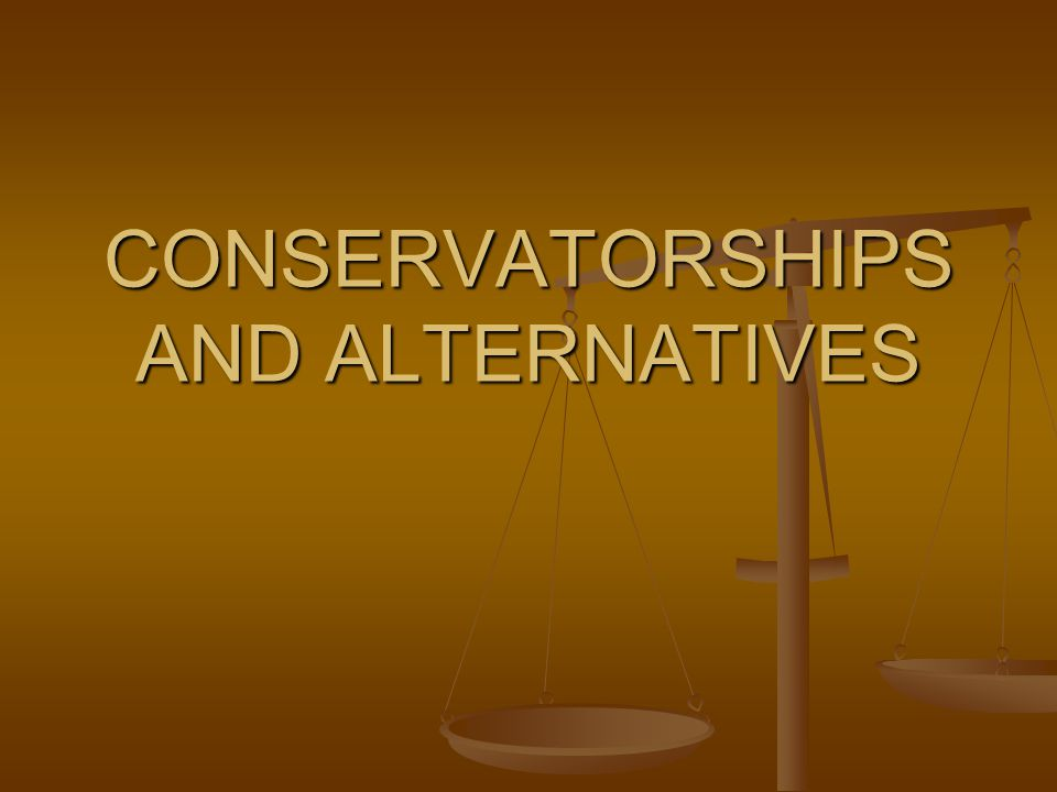 Rights retained by the Conservatee All not specified by the court order.