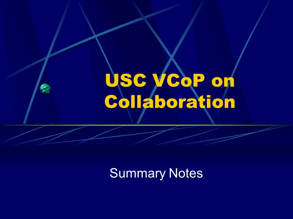 USC VCoP on Collaboration Summary Notes