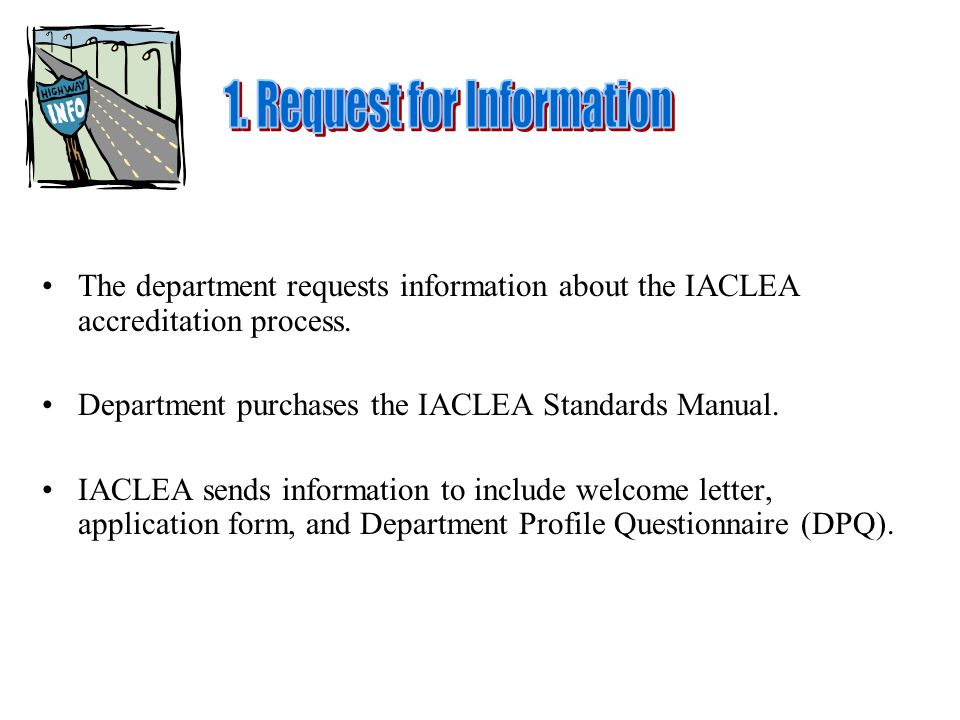 The department requests information about the IACLEA accreditation process.