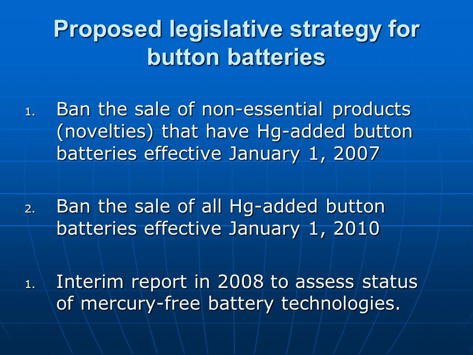 Proposed legislative strategy for button batteries 1.