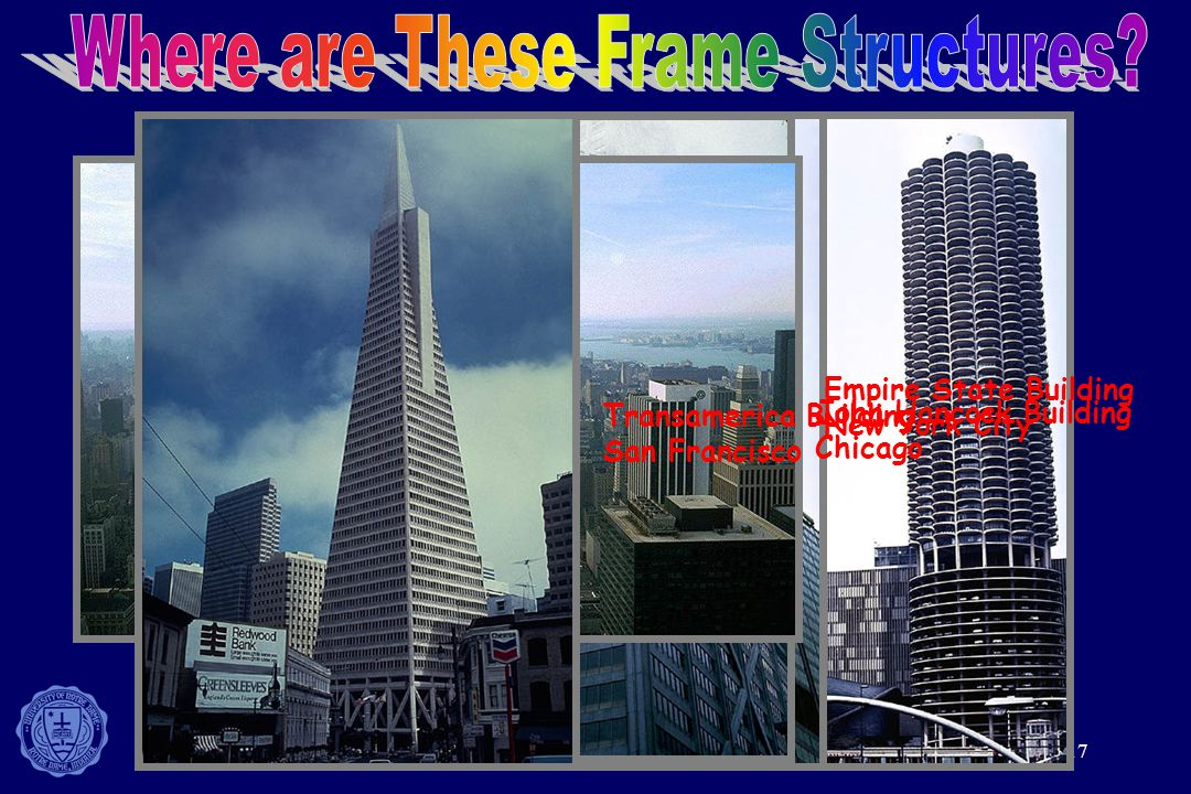 17 Marina City Chicago Sears Tower Chicago John Hancock Building Chicago Empire State Building New York City Transamerica Building San Francisco