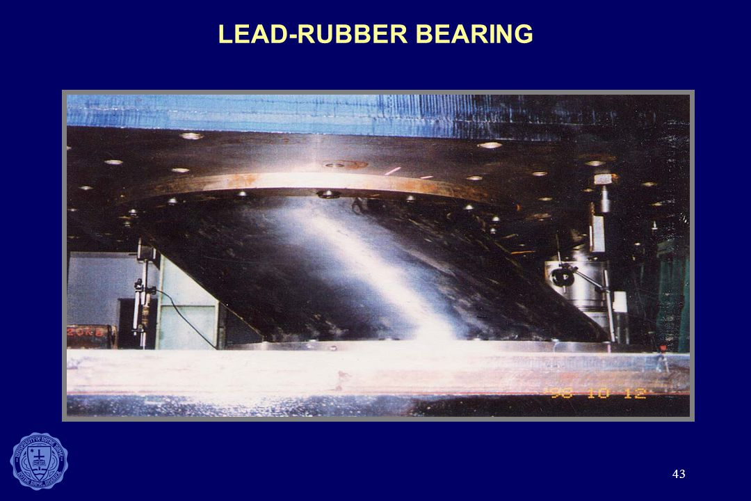 43 LEAD-RUBBER BEARING