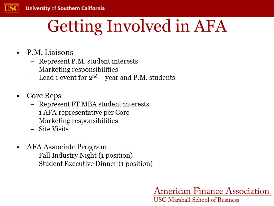 Getting Involved in AFA P.M. Liaisons –Represent P.M.