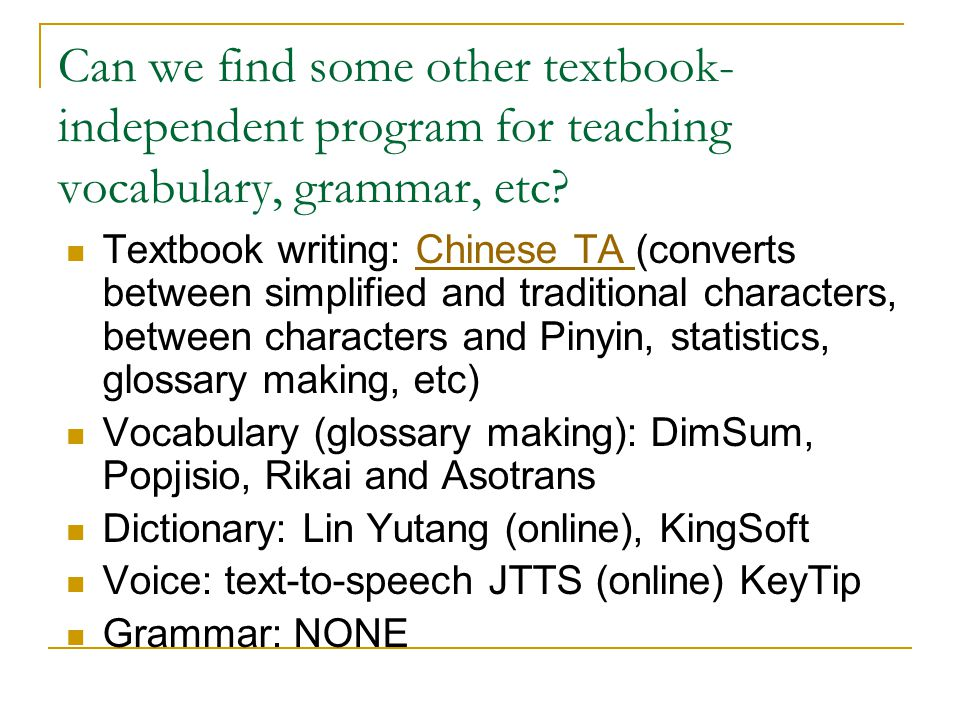 Can we find some other textbook- independent program for teaching vocabulary, grammar, etc.