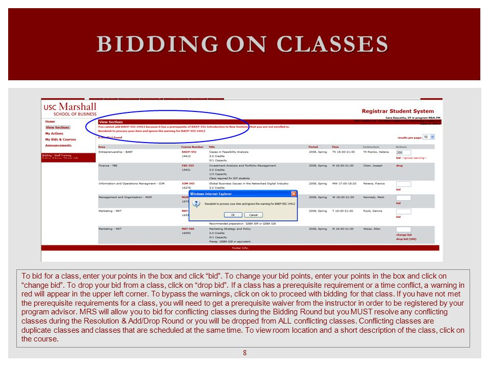 USC WEB REGISTRATION To add a class, click on Department List then go to Marshall School of Business section and choose the department of the class you would like to register for.