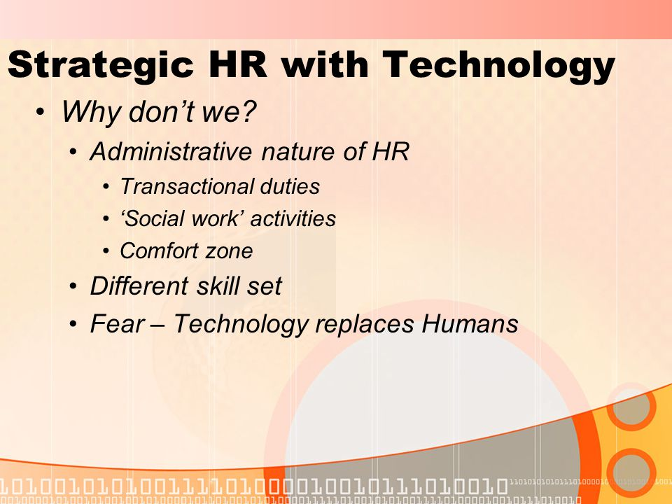 Strategic HR with Technology Why don't we.