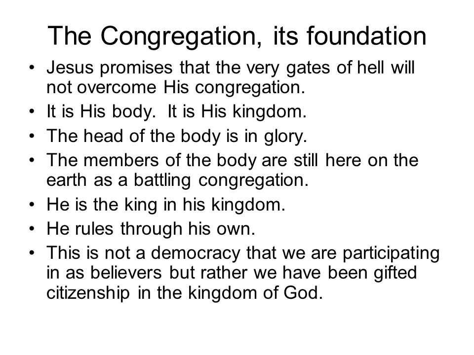 The Congregation and the Word of God God reveals his will in his congregation through the Holy Spirit.