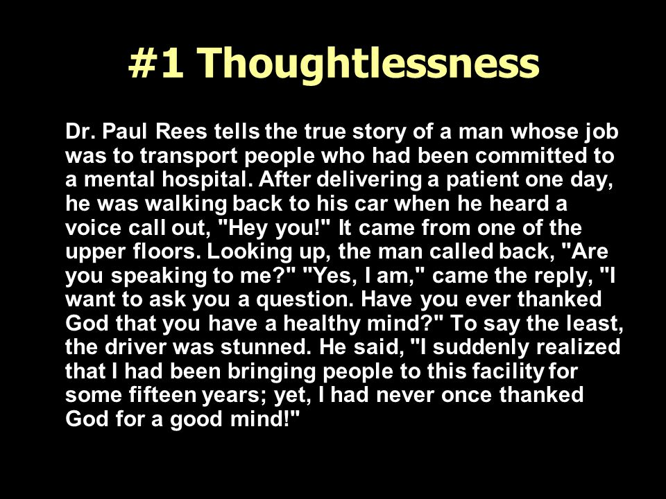 #1 Thoughtlessness Dr.