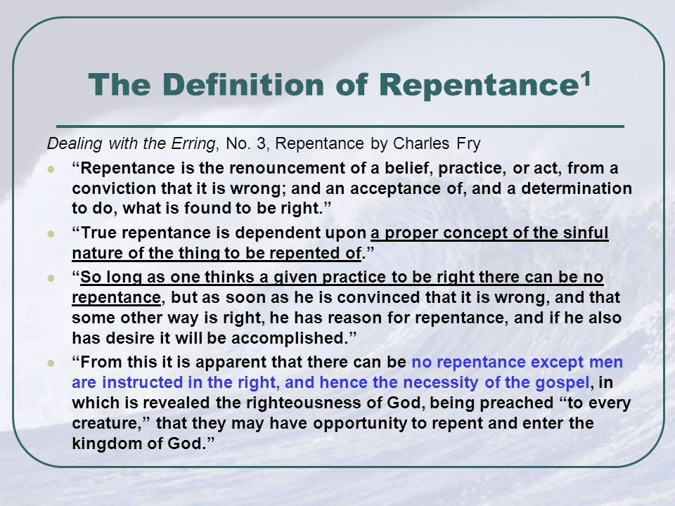 The Definition of Repentance 1 Dealing with the Erring, No.