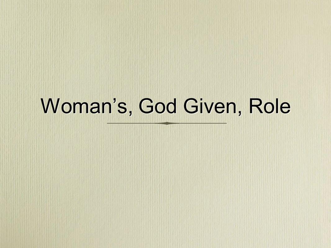 Woman Created...