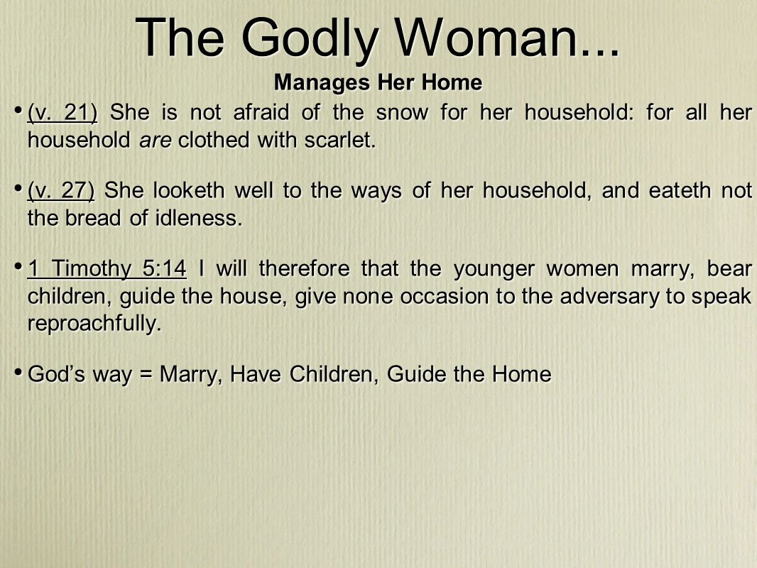 The Godly Woman...Prioritizes (v.