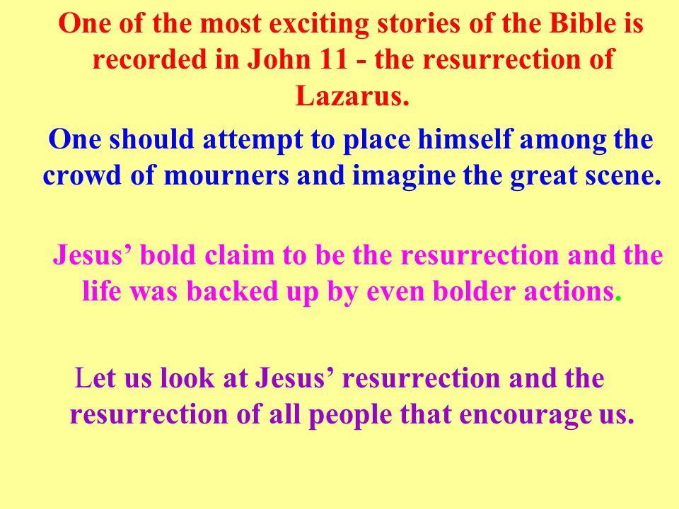 Without the resurrection of Jesus, there would be no resurrection for anyone.