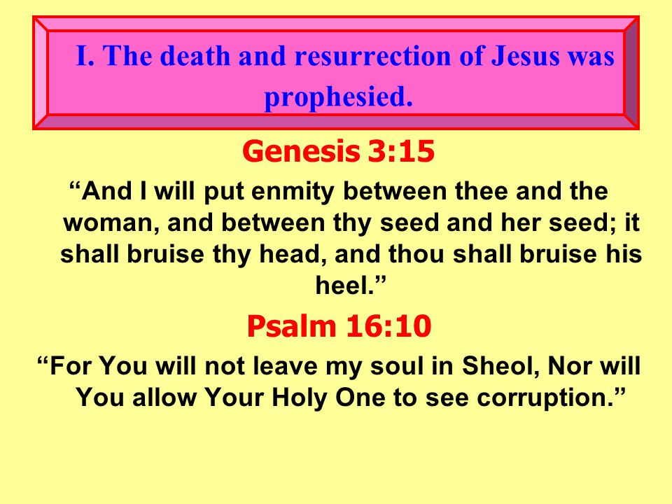 John 5:28-29 28 Marvel not at this: for the hour is coming, in the which all that are in the graves shall hear his voice. 29 And shall come forth; they that have done good, unto the resurrection of life; and they that have done evil, unto the resurrection of damnation.