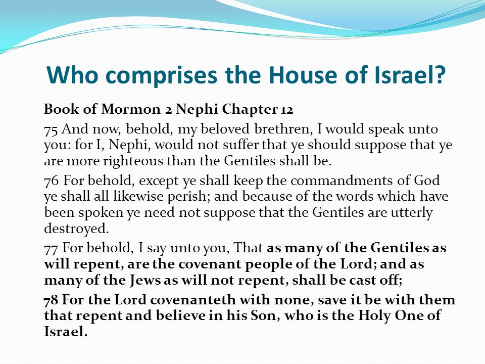 Who comprises the House of Israel.