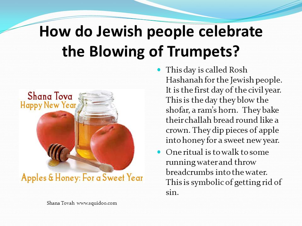 How do Jewish people celebrate the Blowing of Trumpets.