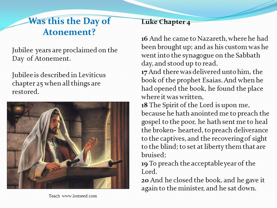 Luke Chapter 4 16 And he came to Nazareth, where he had been brought up; and as his custom was he went into the synagogue on the Sabbath day, and stood up to read.